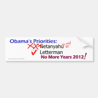 Sorry Bibi, Letterman Comes First Bumper Sticker