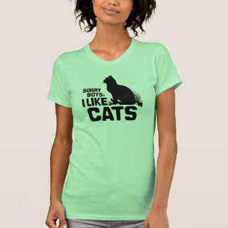 SORRY BOYS I LIKE CATS -.png T Shirt