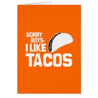 SORRY BOYS I LIKE TACOS - WHITE -.png Card