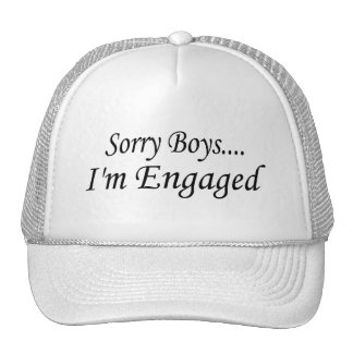Sorry Boys Im Engaged Trucker Hats