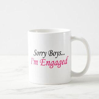 Sorry Boys Im Engaged Classic White Coffee Mug