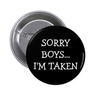 Sorry Boys Im Taken Buttons
