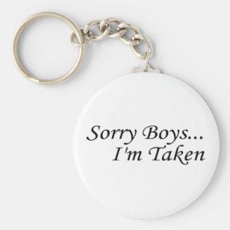 Sorry Boys Im Taken Keychain