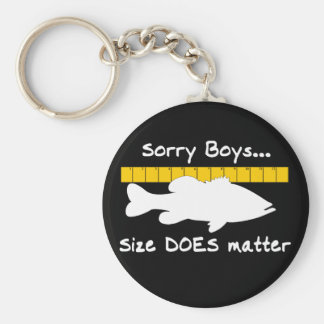 Sorry Boys.. Size does matter - funny bass fishing Keychains