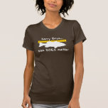 Sorry Boys.. Size does matter - funny bass fishing T-Shirt