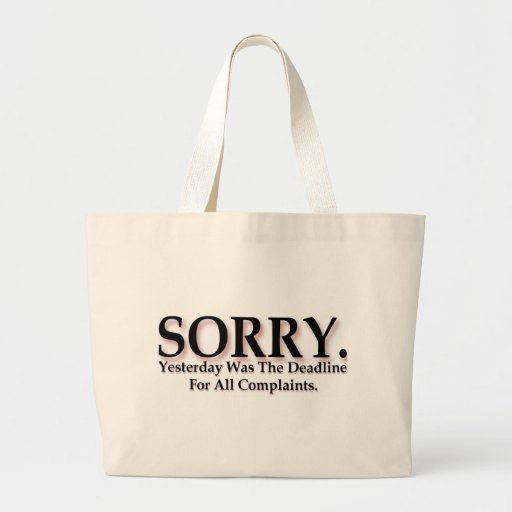 Sorry Canvas Bags