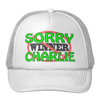 Sorry Charlie - Not Winner Trucker Hat