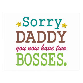 Sorry Daddy - Two Bosses Postcard