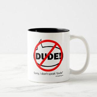 SORRY DUDE-2 Two-Tone COFFEE MUG