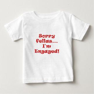 Sorry Fellas Im Engaged Baby T-Shirt