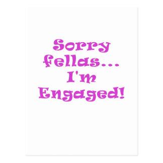 Sorry Fellas Im Engaged Postcard