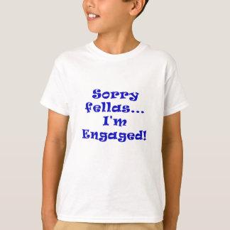 Sorry Fellas Im Engaged T-Shirt