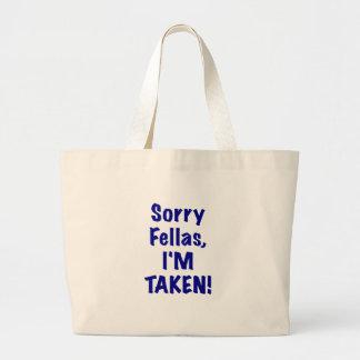 Sorry Fellas Im Taken Bag