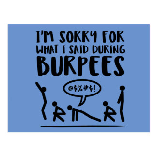 Sorry for What I Said During Burpees Postcard