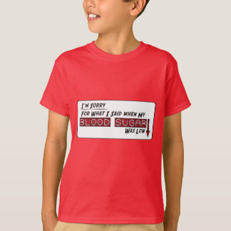 Sorry for what I said T-Shirt