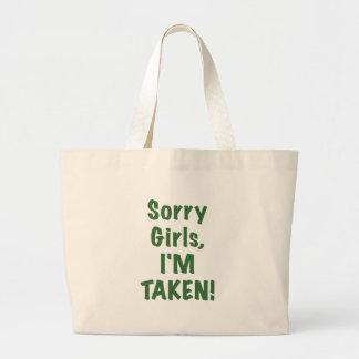 Sorry Girls Im Taken Bag