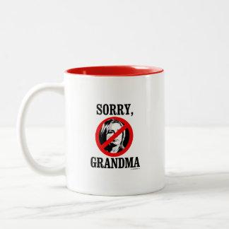 Sorry Grandma Mug
