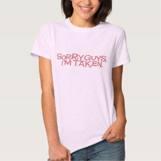Sorry guys, I'm taken. (Dark T-shirt) Tee Shirt