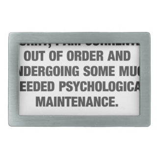 Sorry I Am Currently Out Of Order Rectangular Belt Buckle