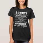 Sorry I Am have Crazy Boyfriend He has Tattoos T-Shirt