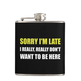 Sorry I Am Late Flask