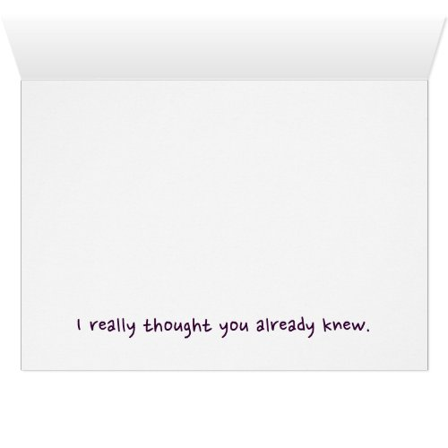 Sorry I Called You Stupid   Funny Note Card
