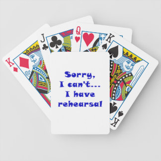 Sorry I Cant I Have Rehearsal Bicycle Playing Cards