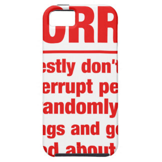 sorry I dont mean to interrupt people, I just... iPhone 5 Cases