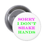 Sorry I Don't Shake Hands 2 Button