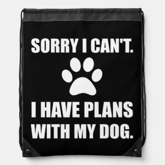 Sorry I Have Plans With My Dog Funny Drawstring Backpack
