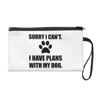 Sorry I Have Plans With My Dog Funny Wristlet Purse
