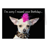 Sorry I missed your Birthday Chihuahua Punk card