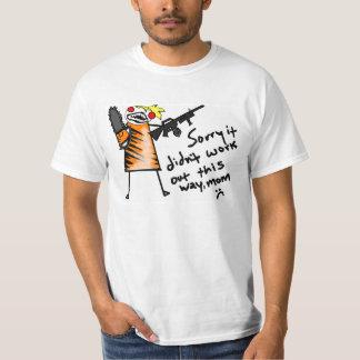 Sorry I Never Became an Indestructible War Machine T-Shirt