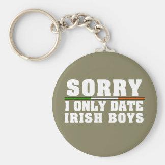 Sorry I Only Date Irish Boys Keychain