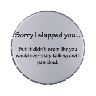Sorry I Slapped You... Jelly Belly Tin