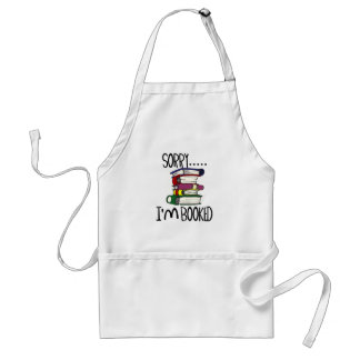 Sorry...I'm Booked T-shirts and Gifts. Aprons