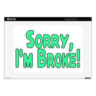 Sorry I'm Broke Decal For Laptop