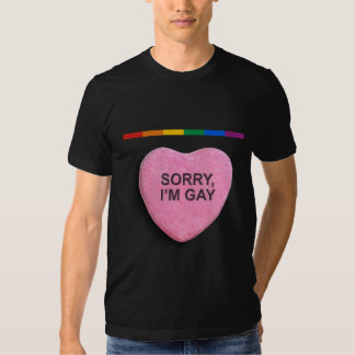 Sorry, I'm Gay Candy Heart T-shirt
