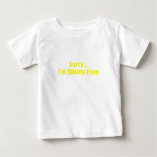 Sorry Im Gluten Free Baby T-Shirt