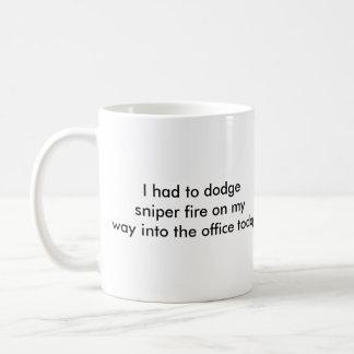 Sorry I'm late, but..., I had to dodge sniper f... Coffee Mug