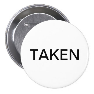 Sorry, I'm Taken Button