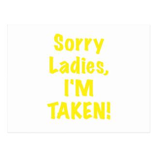 Sorry Ladies Im Taken Postcard