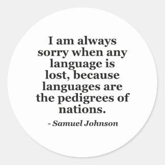 Sorry language lost pedigree Quote Classic Round Sticker