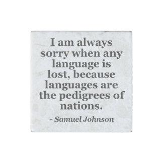 Sorry language lost pedigree Quote Stone Magnet