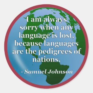 Sorry language lost pedigree Quote. Globe Classic Round Sticker