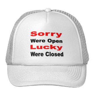 Sorry Lucky Trucker Hat