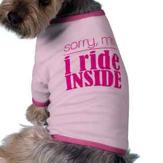Sorry Mitt. I ride inside. Pet Tee Shirt