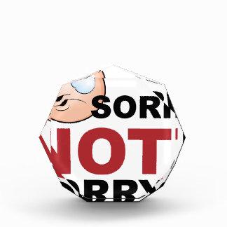 Sorry Not Sorry Cartoon Character Acrylic Award