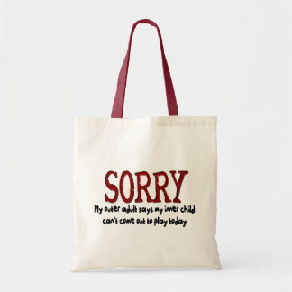 Sorry Outer Adult and Inner Child Tote Bag