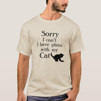 Sorry Plans with the Cat T-Shirt